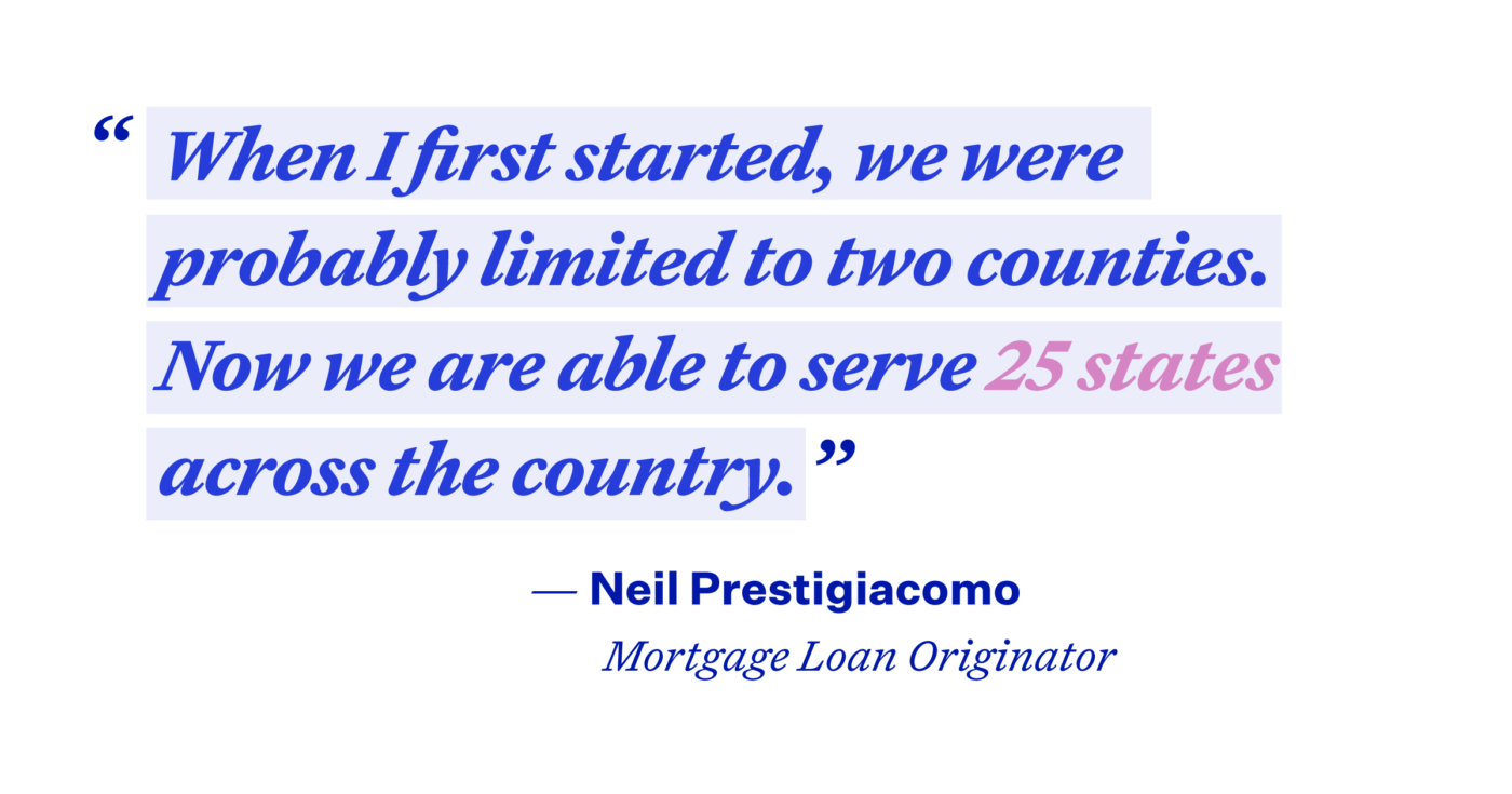 Illustrated quote: When I first started, we were probably limited to two counties. Now we are able to serve 25 states across the country