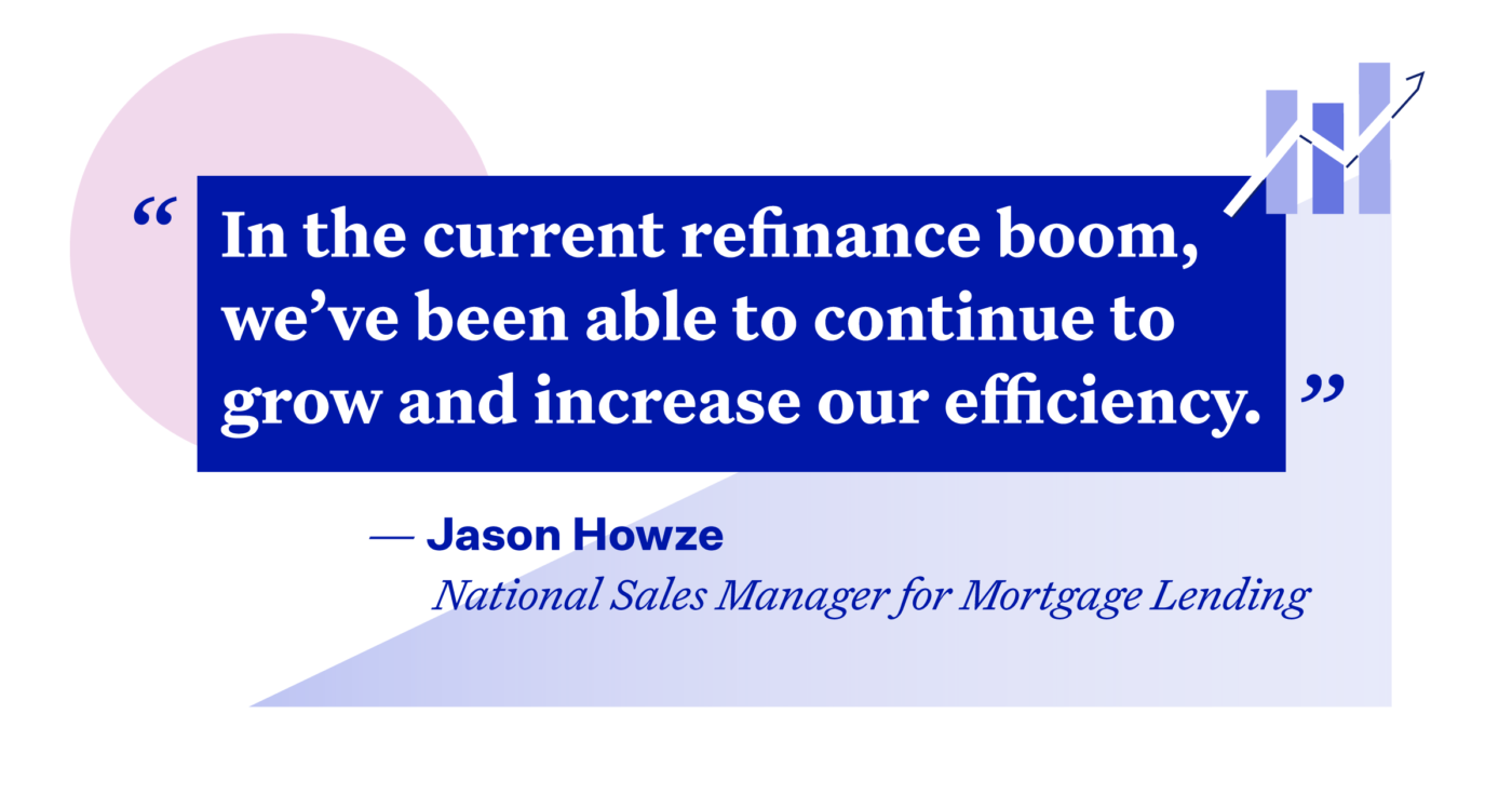 Illustrated quote: In the current refinance boom, we've been able to continue to grow and increase our efficiency.