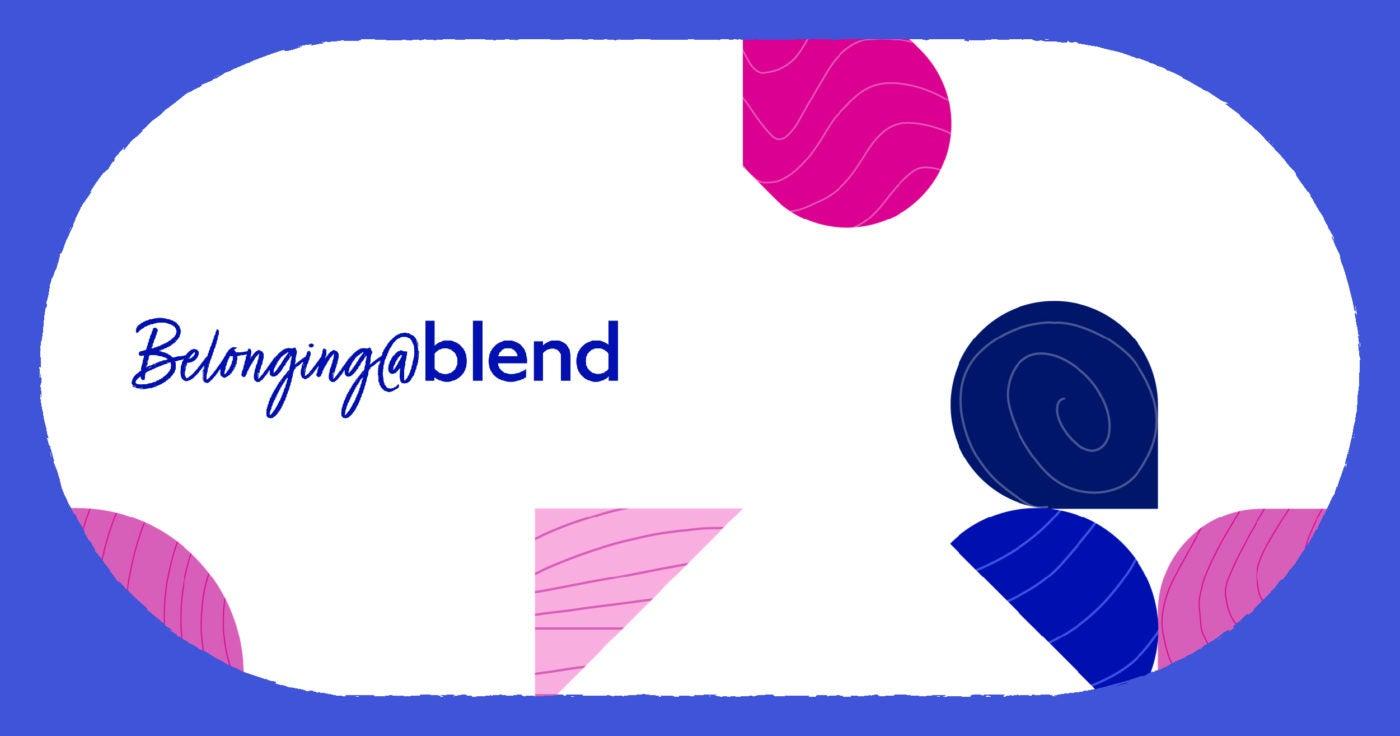 Belonging at Blend